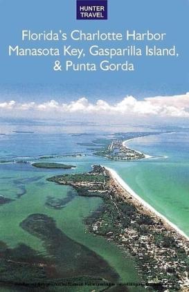 Florida's Port Charlotte, Manasota Key, Gasparilla Island & Punta Gorda