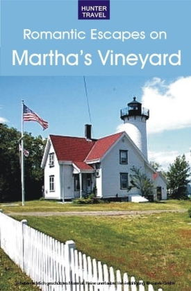 A Romantic Guide to Martha's Vineyard