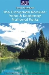 The Canadian Rockies: Yoho & Kootenay National Parks