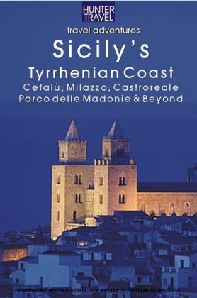Sicilys North Ionian Coast: Messina, Taormina, Giardini Naxos & Beyond (Travel Adventures)