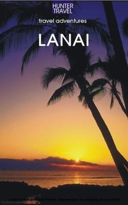Lana'I, Hawaii Travel Adventures