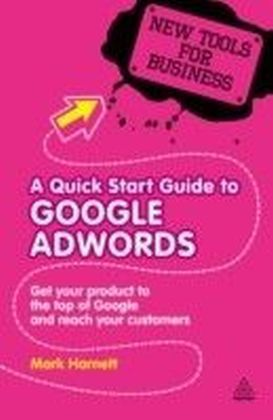 Quick Start Guide to Google AdWords