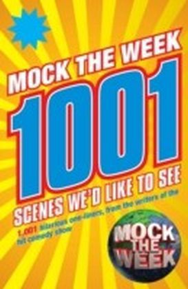Mock the Week: 1001 Scenes We'd Like to See