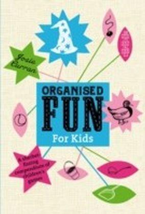 Organised Fun for Kids