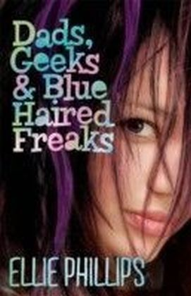 Dads, Geeks and Blue-haired Freaks