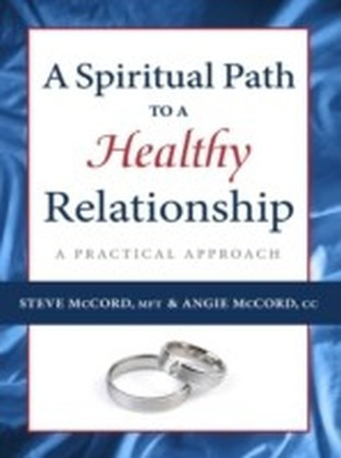 Spiritual Path to a Healthy Relationship