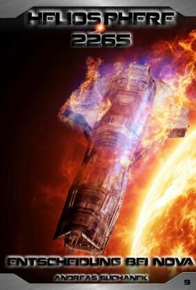 Heliosphere 2265 - Band 9: Entscheidung bei NOVA (Science Fiction)