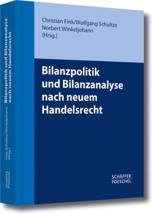Bilanzpolitik und Bilanzanalyse nach neuem Handelsrecht