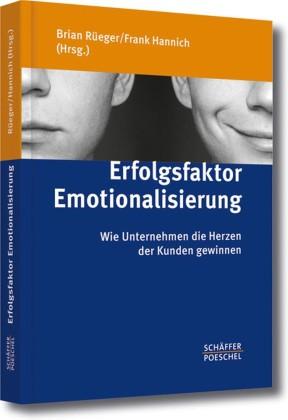 Erfolgsfaktor Emotionalisierung