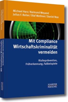 Mit Compliance Wirtschaftskriminalität vermeiden