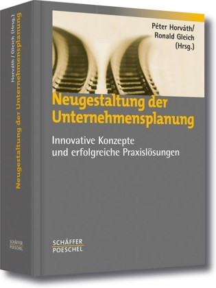 Neugestaltung der Unternehmensplanung