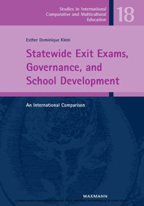 Statewide Exit Exams, Governance, and School Development