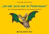 """""""Ich wär' jetzt mal 'ne Fledermaus!"""" Cover"""