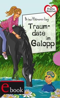 Freche Mädchen - freche Bücher!: Traumdate im Galopp