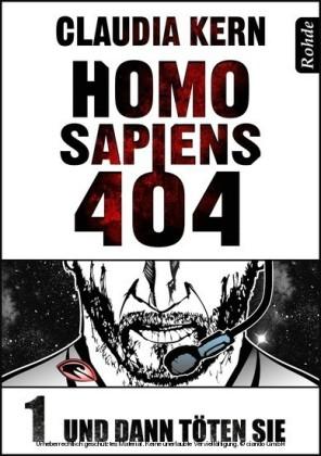 Homo Sapiens 404 - Und dann töten sie