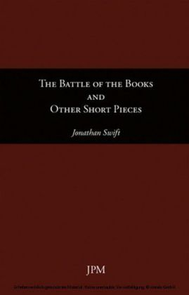 The Battle of the Books and Other Short Pieces