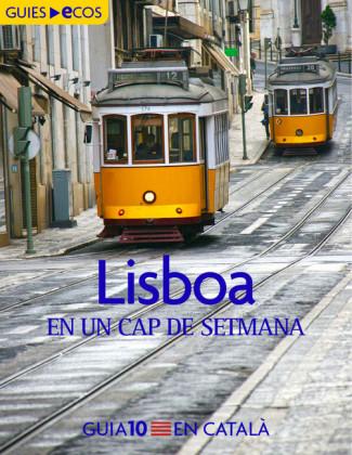 Lisboa. En un cap de setmana