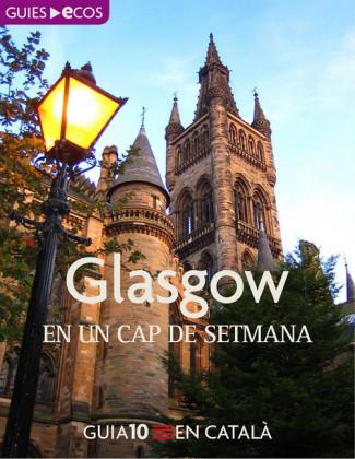 Glasgow. En un cap de setmana