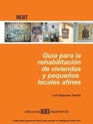 Guía para rehabilitación de viviendas y pequeños locales afines