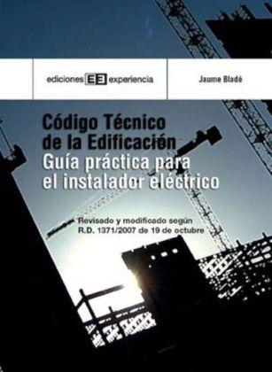Código técnico de edificación. Guía práctica para el instalador
