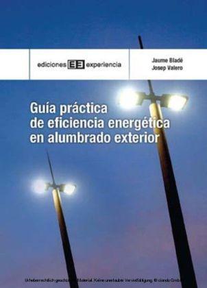 Guía práctica de eficiencia energética en alumbrado exterior