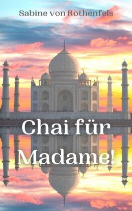 Chai für Madame