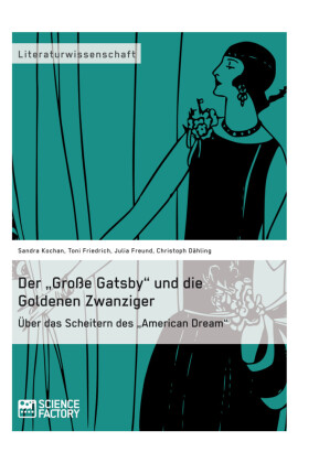 Der 'Große Gatsby' und die Goldenen Zwanziger in New York