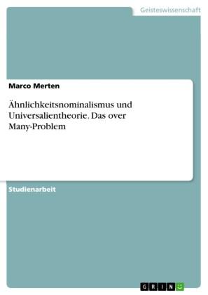 Ähnlichkeitsnominalismus und Universalientheorie. Das over Many-Problem