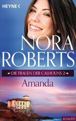 Die Frauen der Calhouns 2. Amanda