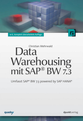 Data Warehousing mit SAP® BW 7.3