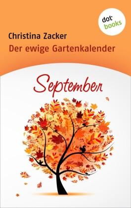 Der ewige Gartenkalender - Band 9: September