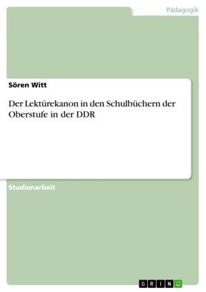 Der Lektürekanon in den Schulbüchern der Oberstufe in der DDR