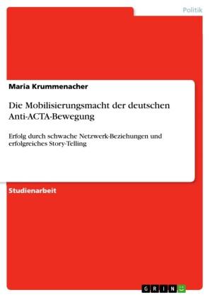 Die Mobilisierungsmacht der deutschen Anti-ACTA-Bewegung