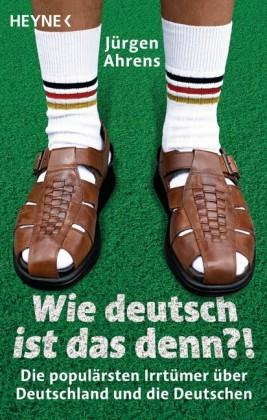 Wie deutsch ist das denn?