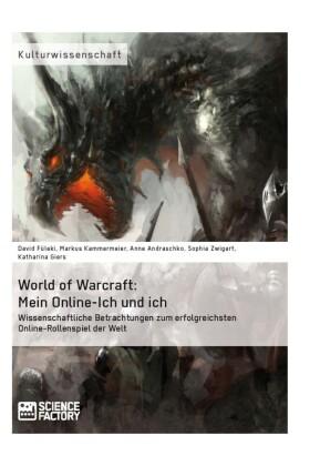 World of Warcraft: Mein Online-Ich und ich