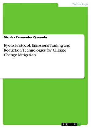 Kyoto Protocol, Emissions Trading and Reduction Technologies for Climate Change Mitigation