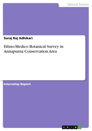 Ethno-Medico Botanical Survey in Annapurna Conservation Area