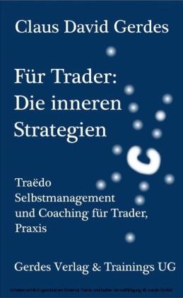 Für Trader: Die Inneren Strategien