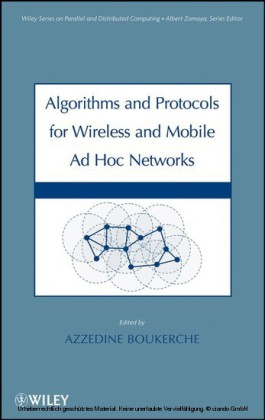 Algorithms and Protocols for Wireless, Mobile Ad Hoc Networks