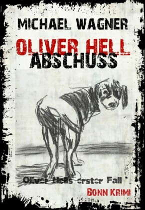 Oliver Hell - Abschuss