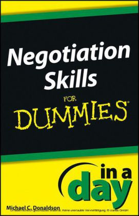 Negotiating Skills In a Day For Dummies