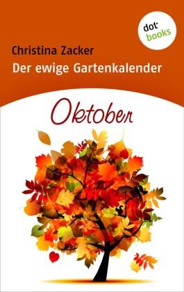 Der ewige Gartenkalender - Band 10: Oktober