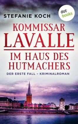 Kommissar Lavalle - Der erste Fall: Im Haus des Hutmachers