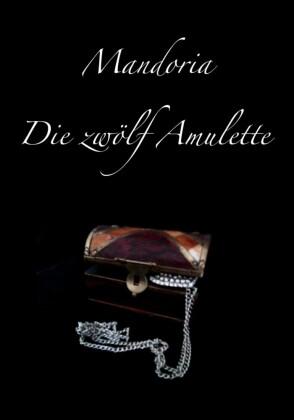 Mandoria - Die zwölf Amulette