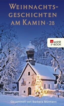 Weihnachtsgeschichten am Kamin 28. Bd.28