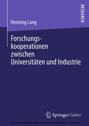 Forschungskooperationen zwischen Universitäten und Industrie