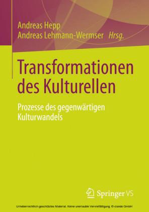 Transformationen des Kulturellen