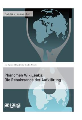 Phänomen WikiLeaks: Die Renaissance der Aufklärung
