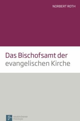 Das Bischofsamt der evangelischen Kirche
