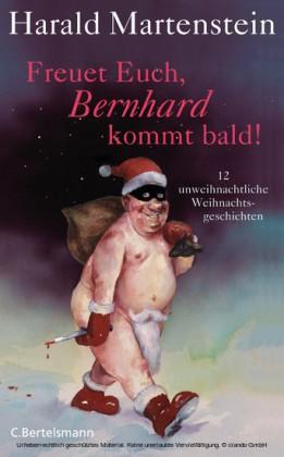 Freuet Euch, Bernhard kommt bald!